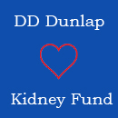 DD Dunlap Kidney Fund
