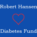 Robert Hansen Diabetes Fund